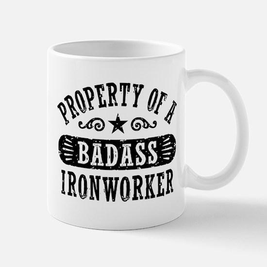 Property of a Badass Ironworker Mug