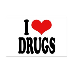 I Love Drugs Posters