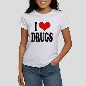 I Love Drugs Women's T-Shirt