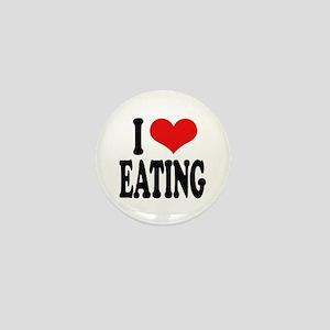 I Love Eating Mini Button