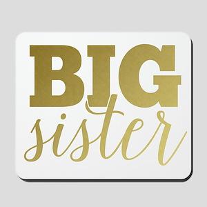 Gold Foil Big Sister Mousepad