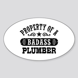 Property of a Badass Plumber Sticker (Oval)