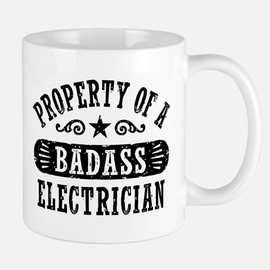 Property of a Badass Electrician Mug