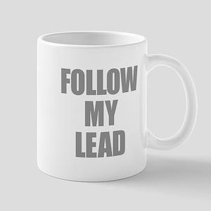 Follow My Lead Mugs