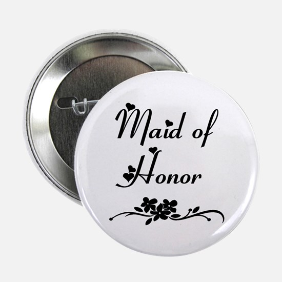 """Classic Maid of Honor 2.25"""" Button"""