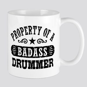 Property of a Badass Drummer Mug