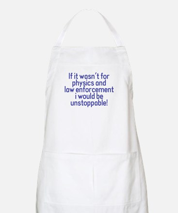 I would be unstoppable! BBQ Apron