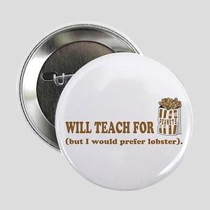 Unique gifts for teachers Button