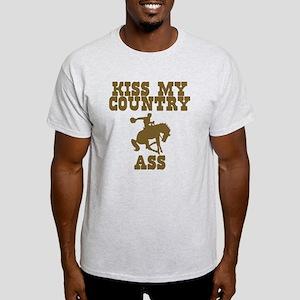 Kiss my country ass Light T-Shirt