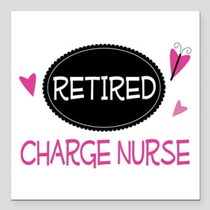 "Retired Charge Nurse Square Car Magnet 3"" x 3"""