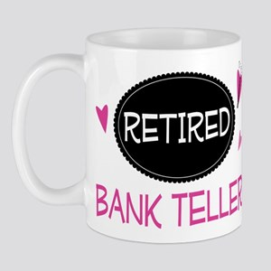 Retired Bank Teller Mug