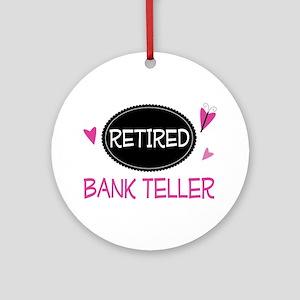 Retired Bank Teller Ornament (Round)