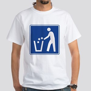 Litter Container Sign White T-Shirt