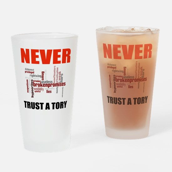 Never Trust a Tory (words) Drinking Glass