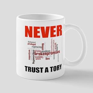 Never Trust a Tory (words) Mugs