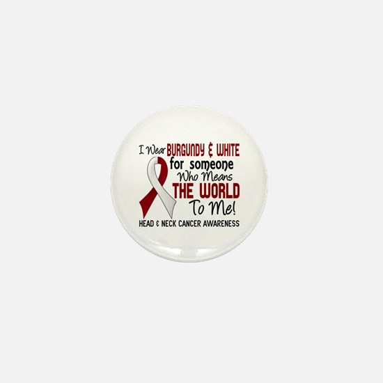 Head Neck Cancer MeansWorldToMe2 Mini Button