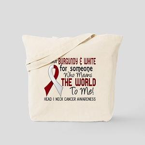 Head Neck Cancer MeansWorldToMe2 Tote Bag