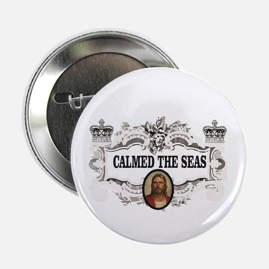 """king JC calmed the seas 2.25"""" Button"""