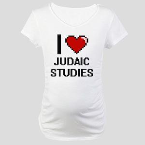 I Love Judaic Studies Maternity T-Shirt