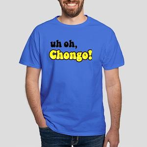 uh oh, Chongo! Dark T-Shirt