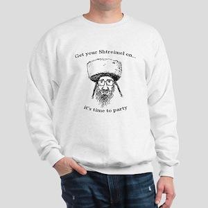 Shtreimel : Party Time! Sweatshirt