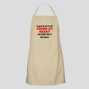 75 Years Old Young At Heart Apron