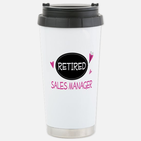 Retired Sales Manager Stainless Steel Travel Mug