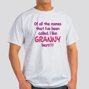 I LIKE BEING CALLED GRANNY! Light T-Shirt