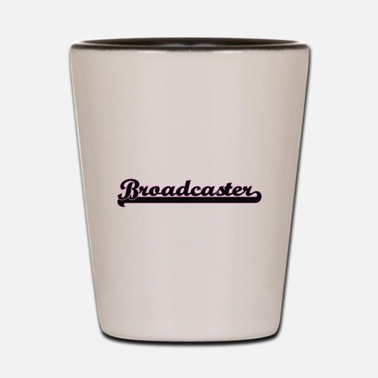 Broadcaster Classic Job Design Shot Glass