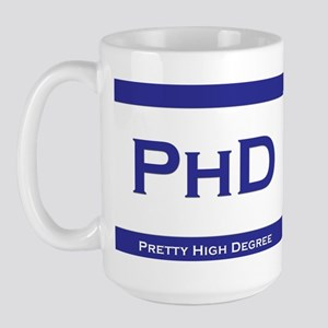 PhD Degree Large Mug