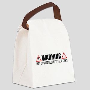 Warning May Spontaneously Talk Ca Canvas Lunch Bag