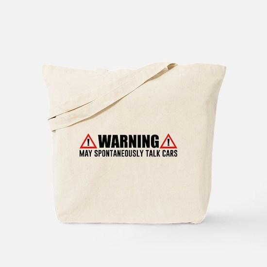 Warning May Spontaneously Talk Cars Tote Bag