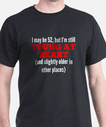 52 Years Old Young At Heart T-Shirt