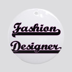 Fashion Designer Classic Job Desi Ornament (Round)