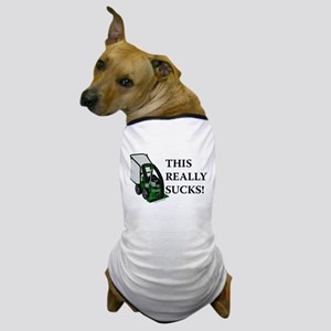 This Really Sucks Dog T-Shirt