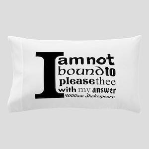 """No"" a la Shakespeare Pillow Case"