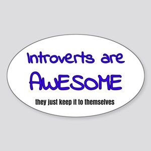 Introverts are Awesome Sticker (Oval)