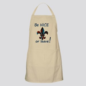 Be NICE or leave Fleur De Lis Rusty Powder B Apron