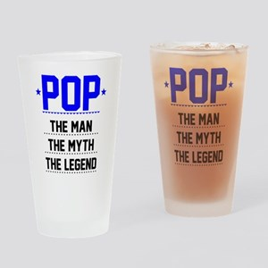 Pop - The Man, The Myth, The Legend Drinking Glass