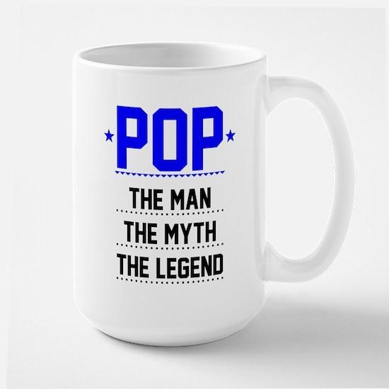 Pop - The Man, The Myth, The Legend Mugs