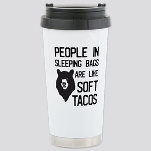 People In Sleeping Bags Are Like Soft Tacos Mugs