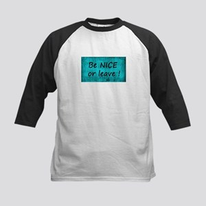 BE NICE OR LEAVE TURQUOISE Baseball Jersey