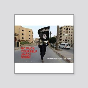 ISIS JIHADI SCUM GFY Sticker