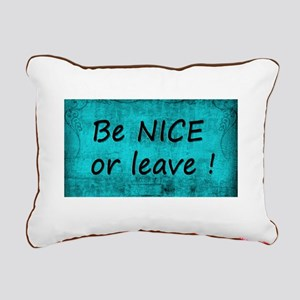 BE NICE OR LEAVE TURQUOI Rectangular Canvas Pillow