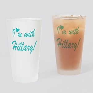 I'm with Hillary Drinking Glass