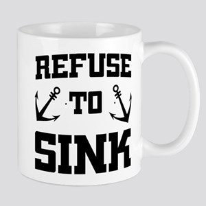 Refuse To Sink Mugs