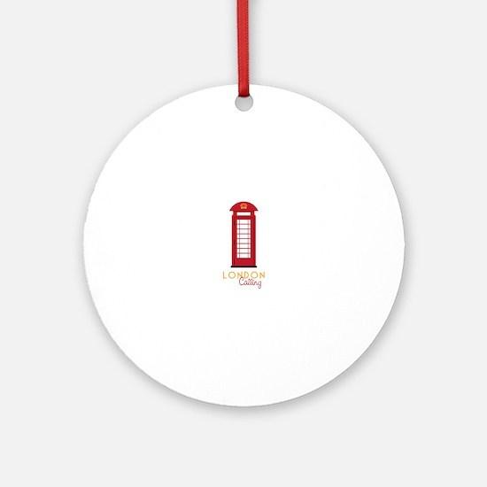 London calling Ornament (Round)
