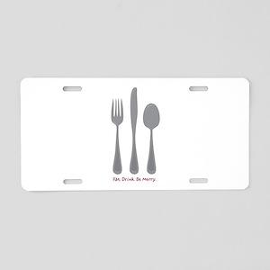 Eat Drink Aluminum License Plate