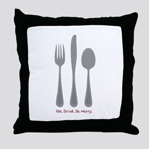 Eat Drink Throw Pillow