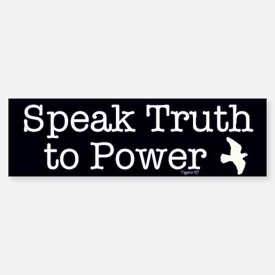 Speak Truth to Power Bumper Bumper Bumper Sticker